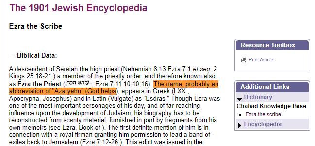 الاسم عزرا ربما كان اختصار لعزارياهو اي الرب يعين